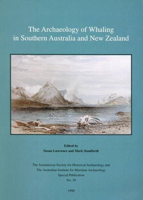The Archaeology of Whaling in Southern Australia and New Zealand