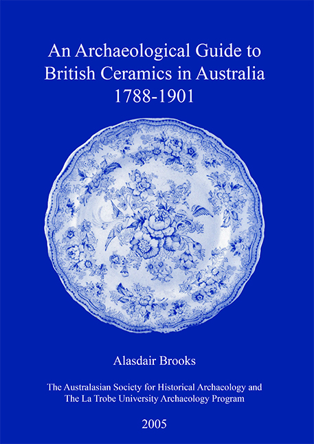 An Archaeological Guide to British Ceramics in Australia