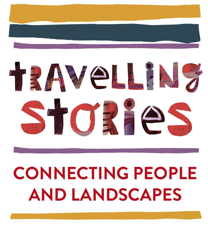 Travelling Stories: connecting people and landscapes