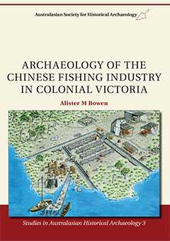 SAHA 3 | Archaeology of the Chinese Fishing Industry in Colonial Victoria